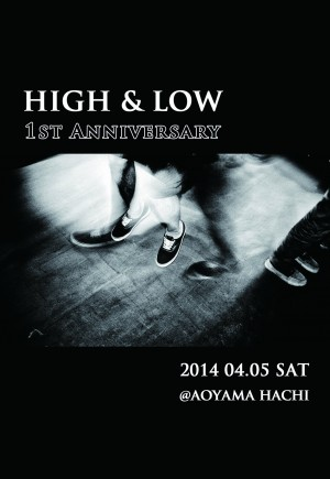 HIGH & LOW -1st Anniversary-