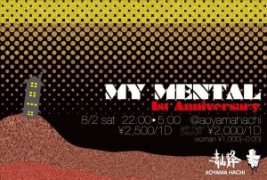 MY MENTAL -1st Anniversary-