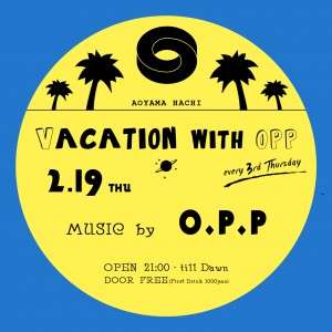 Vacation with O.P.P