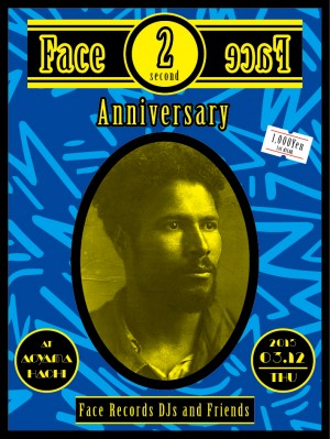 Face to Face -2nd Anniversary-