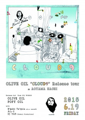 OLIVE OIL [CLOUD9] Release tour  in TOKYO