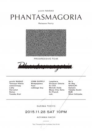 """Sukima Tokyo 34  -yuichi NAGAO """"Phantasmagoria"""" Release Party-"""