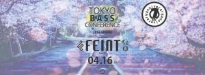 TOKYO BASS CONFERENCE -1st Anniversary feat. FEINT (UK)-