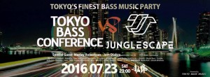 TOKYO BASS CONFERENCE x JUNGLE SCAPE