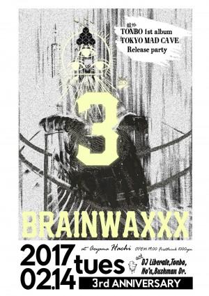 BRAINWAXXX ~3rd Anniversary~