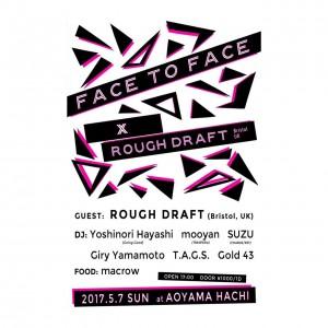 Face to Face × Rough Draft (Bristol, UK)