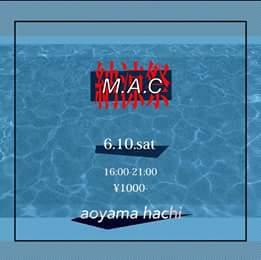 M.A.C納涼祭