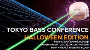 TOKYO BASS CONFERENCE Halloween 2017 – Home Sweet Home -