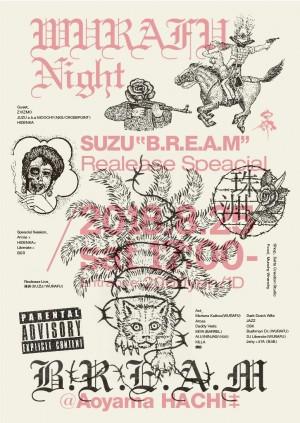 "WURAFU Night -珠洲 ""B.R.E.A.M""Realease Speacial-"