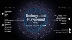Underground Playground Supported by YABITO