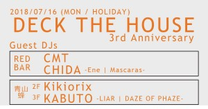 DECK THE HOUSE~3rd Anniversary~