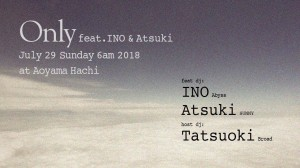 Only feat. INO & Atsuki
