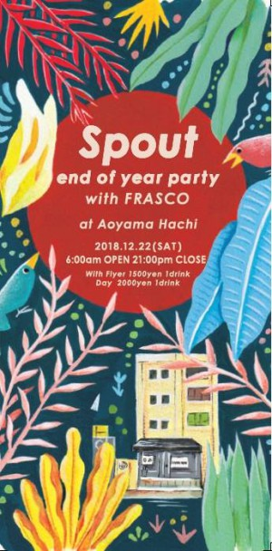 Spout ~End of year party with FRASCO ~