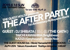 THE GUEST HOUSE presents 'THE AFTER PARTY 1st Anniversary'