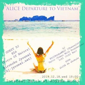 """Interest Match """"ALICE Departure to Vietnam"""""""