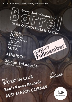 BARREL ~DJ JUCO 7INCH RELEASE PARTY~