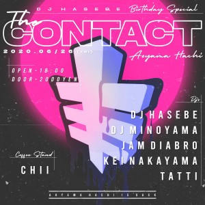 The Contact ~DJ HASEBE Birthday Special~