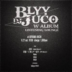 BLYY&DJ JUCO W ALBUM  LISTENING LOUNGE 中止のお知らせ