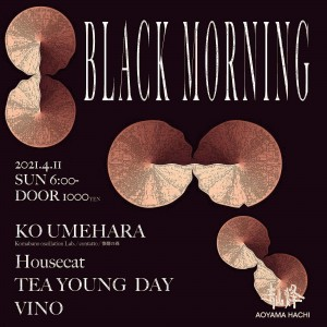 BLACK MORNING